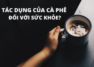 9 tác dụng của cà phê pokofarms